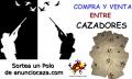 Sorteo Compra y Venta entre Cazadores y anunciocaza.com