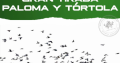 Tiradas de Paloma y Tórtola